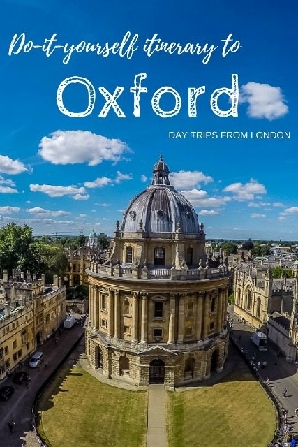DO-IT-YOURSELF DAY TRIP ITINERARY TO OXFORD